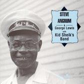 Steve Angrum & George Lewis W/ Kid