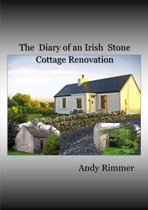 The Diary of an Irish Stone Cottage Renovation