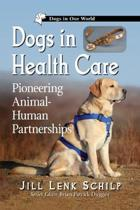 Dogs in Health Care