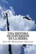 Una Historia de Subversion En La Sierra