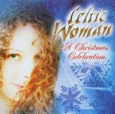 Celtic Woman: A Christmas Celebration