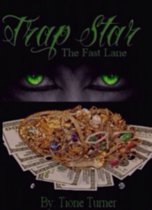 Trap Star: The Fast Lane