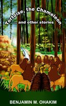 Tortoise, The Chameleon and other stories