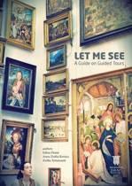 Let Me See