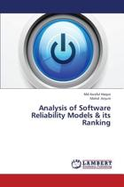 Analysis of Software Reliability Models & Its Ranking