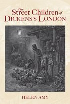 The Street Children of Dickens's London