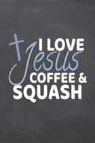 I Love Jesus Coffee & Squash: Squash Notebook, Planner or Journal - Size 6 x 9 - 110 Dotted Pages - Office Equipment, Supplies -Funny Squash Gift Id