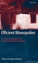 Efficient Monopolies