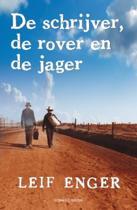 De Schrijver, De Rover En De Jager