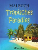 Malbuch - Tropisches Paradies