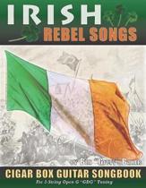 Irish Rebel Songs Cigar Box Guitar Songbook