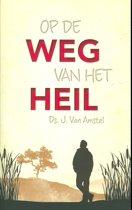Amstel, Op de weg van het heil