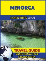 Menorca Travel Guide (Quick Trips Series)