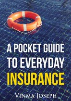 A Pocket Guide to Everyday Insurance