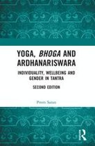 Yoga, Bhoga and Ardhanariswara