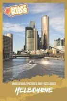 Unbelievable Pictures and Facts About Melbourne