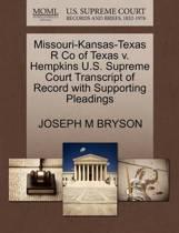 Missouri-Kansas-Texas R Co of Texas V. Hempkins U.S. Supreme Court Transcript of Record with Supporting Pleadings