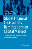 Global Financial Crisis and Its Ramifications on Capital Markets