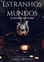 Boek cover Estranhos Mundos van Caique Benacci