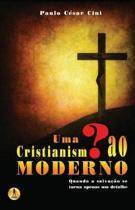 Uma Interroga o Ao Cristianismo