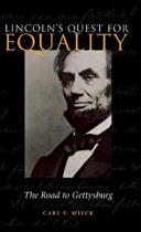 Lincoln's Quest for Equality