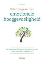 Beter omgaan met emotionele hooggevoeligheid