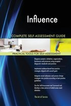 Influence Complete Self-Assessment Guide