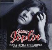 Just A Little Bit Harder: Rare & Unreleased Tracks