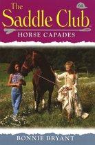 Saddle Club 64: Horse Capades