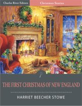 The First Christmas of New England (Illustrated Edition)