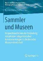 Sammler Und Museen