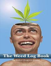 The Weed Log Book