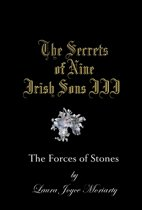 The Secrets of Nine Irish Sons: The Forces of Stones
