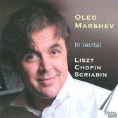 Oleg Marshev In Recital