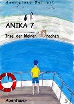 Anika 7 Insel der kleinen Drachen