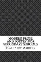 Modern Prose and Poetry; For Secondary Schools