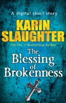 The Blessing of Brokenness (Short Story)