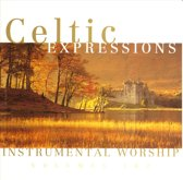 Celtic Expressions Of Worship Vol.