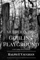 Murder in the Goblins' Playground