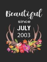 Beautiful Since July 2003