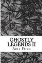 Ghostly Legends II