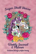 Sugar Skull Horse Weekly Journal & Planner