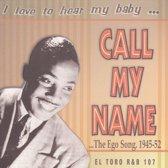 I Love To Hear My Baby...