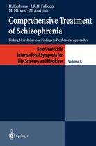 Comprehensive Treatment of Schizophrenia