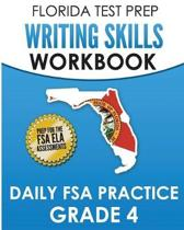 Florida Test Prep Writing Skills Workbook Daily FSA Practice Grade 4