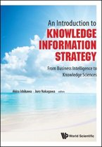 An Introduction to Knowledge Information Strategy
