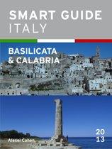 Smart Guide Italy: Basilicata & Calabria