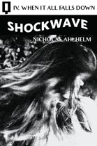 Shockwave 04: When It All Falls Down