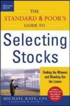The Standard And Poor's Guide To Selecting Stocks
