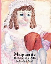 Marguerite, the Story of a Dolly